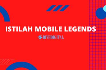 ISTILAH MOBILE LEGENDS