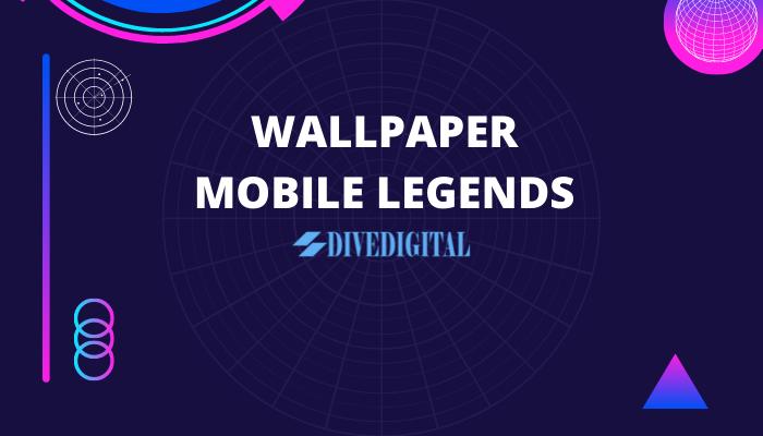 WALLPAPER MOBILE LEGENDS